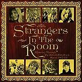 Strangers In The Room. A Journey Through The British Folk Rock Scene 1967-73