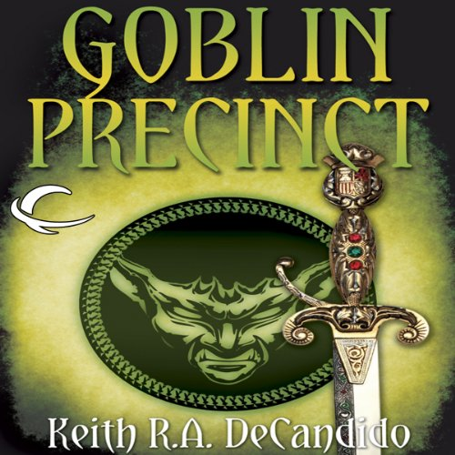 Goblin Precinct Audiobook By Keith R. A. DeCandido cover art
