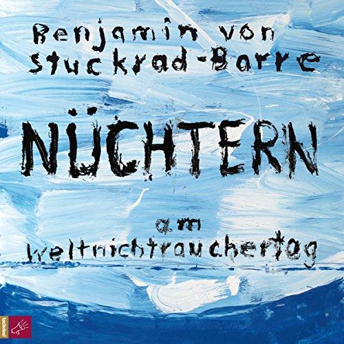 Nüchtern am Weltnichtrauchertag audiobook cover art