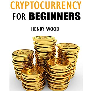 Cryptocurrency for Beginners     How to Make Money with Cryptocurrency and Succeed with It              By:                                                                                                                                 Henry Wood                               Narrated by:                                                                                                                                 Andrew Colford                      Length: 1 hr and 5 mins     Not rated yet     Overall 0.0