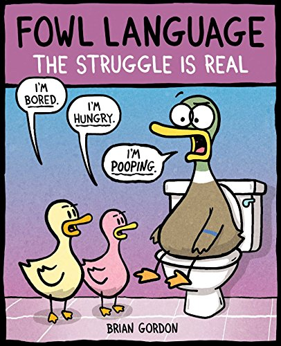 Fowl Language: The Struggle Is Real (Volume 2)