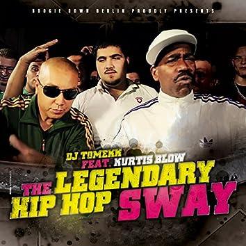 The Legendary Hip Hop Sway