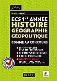 ECS 1re année - Histoire Géographie Géopolitique - Comme au concours - Comme au concours