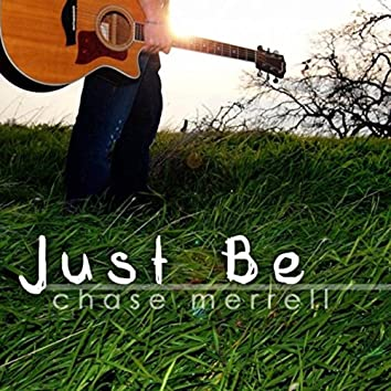 Just Be - EP