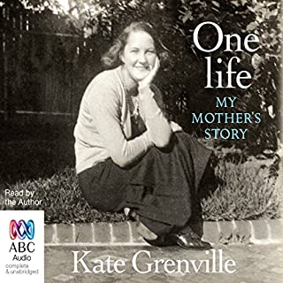One Life     My Mother's Story              By:                                                                                                                                 Kate Grenville                               Narrated by:                                                                                                                                 Kate Grenville                      Length: 6 hrs and 8 mins     76 ratings     Overall 4.6