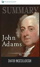Summary of John Adams by David McCullough