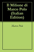 Il Milione di Marco Polo (Italian Edition)