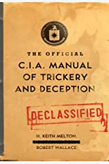 The Official CIA Manual of Trickery and Deception Kindle Edition