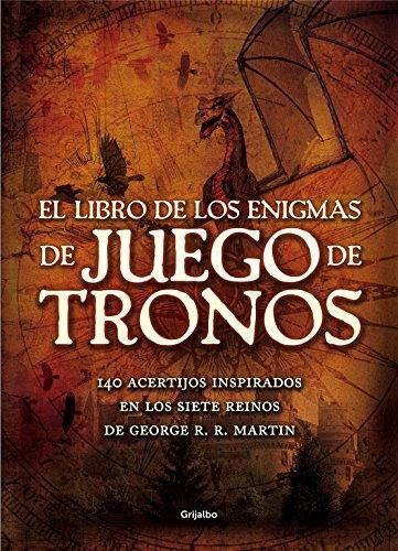 El libro de los Enigmas de Juego de Tronos: 140 acertijos inspirados en los Siete Reinos de George R.R. Martin (Ocio, entretenimiento y viajes)
