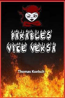 Parables Vice Versa