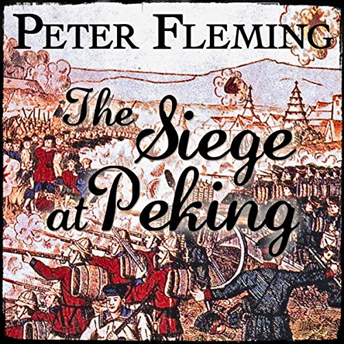 The Siege at Peking audiobook cover art