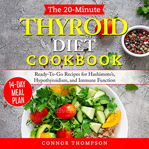 The 20-Minute Thyroid Diet Cookbook cover art