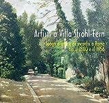 Artisti a Villa Strohl-Fern: Luogo d'arte e di incontri a Roma tra il 1880 e il 1956
