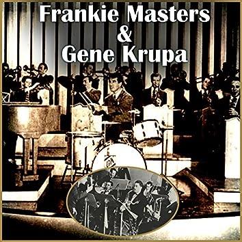 Frankie Masters & Gene Krupa