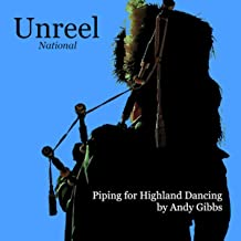 Unreel National: Piping for Highland Dancing