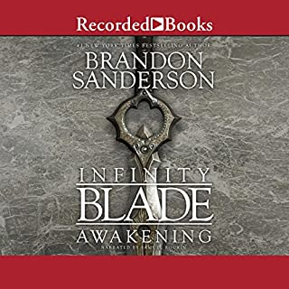 Infinity Blade: Awakening                   By:                                                                                                                                 Brandon Sanderson                               Narrated by:                                                                                                                                 Samuel Roukin                      Length: 4 hrs and 40 mins     12 ratings     Overall 4.3