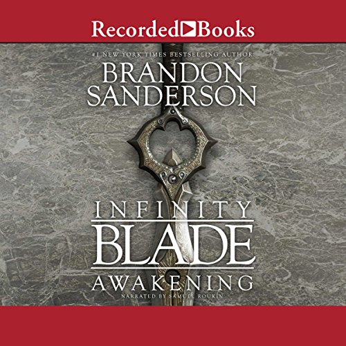 Infinity Blade: Awakening Audiobook By Brandon Sanderson cover art
