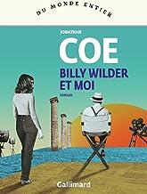 Billy Wilder et moi de Jonathan Coe