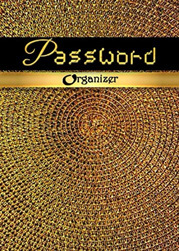 PASSWORD ORGANIZER: CESTINO D'ORO – ALL IN ONE INTERNET PASSWORD BOOK! A-Z HOT SPOT NETWORK LOGBOOK - DATA RECOVERY NOTEBOOK - 5 X 7 JOURNAL