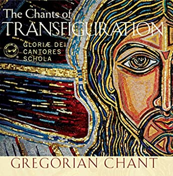 The Chants of Transfiguration