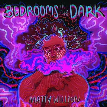 Bedrooms In The Dark