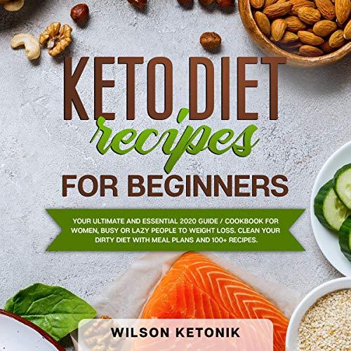 Keto Diet Recipes for Beginners audiobook cover art