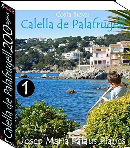 Costa Brava: Calella de Palafrugell (200 imagens) -1-