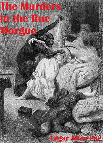 The Murders in the Rue Morgue Annotated (English Edition)