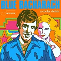 Blue Bacharach (Blue Note Compilation) by Blue Note