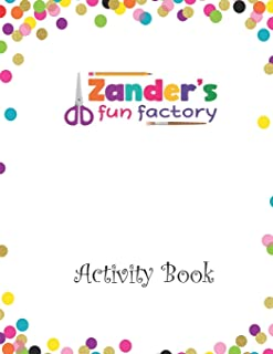 Zander's Fun Factory: Activity Book
