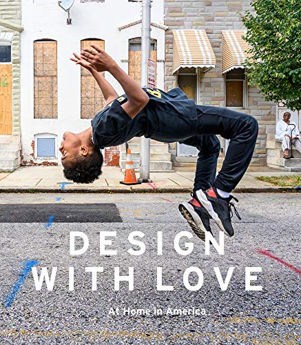 Compare Textbook Prices for Design with Love: At Home in America  ISBN 9780764359934 by Swenson, Katie,Connolly, Harry