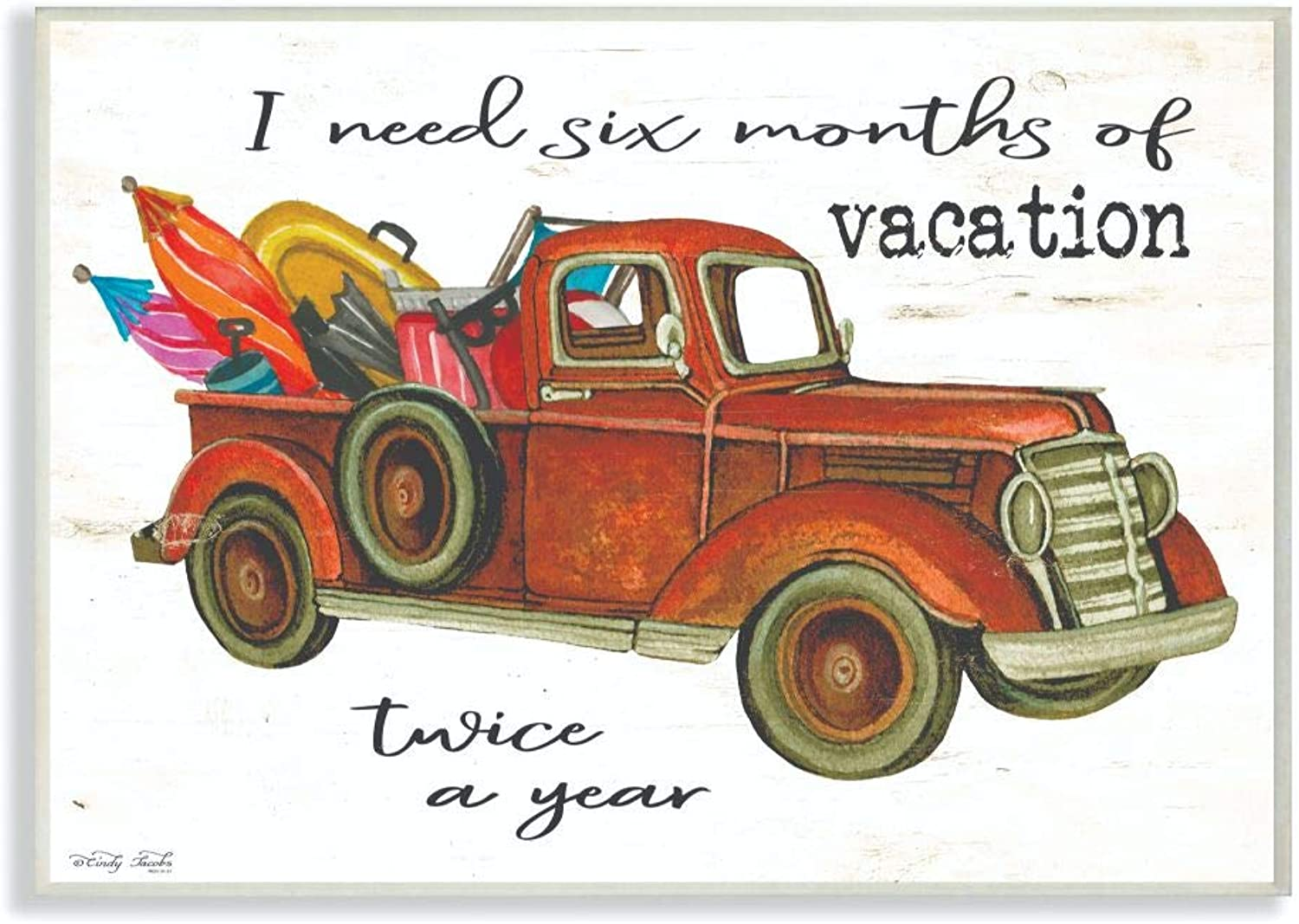 The Stupell Home Decor Collection hwp-295_wd_12x18 Six Months of Vacation Twice A Year Red Truck Wall Plaque Art, 12 x 18
