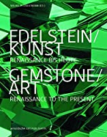 Gemstone/Art: Renaissance to the Present Day (English and German Edition) by Wilhelm Lindemann(2016-09-30)
