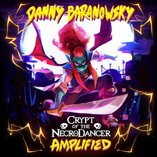 Crypt of the Necrodancer Amplified (Original Game Soundtrack)
