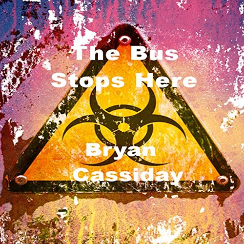 The Bus Stops Here and Other Zombie Tales audiobook cover art