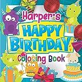 Harper's Happy Birthday Coloring Book: Personalised Birthday Gift Coloring Book For Kids Ages 4 - 8 (Personalised Birthday Coloring Books)