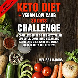 Keto Diet + Vegan Low Carb 30 Days Challenge audiobook cover art