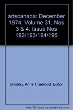 artscanada: December 1974: Volume 31, Nos 3 & 4: Issue Nos 192/193/194/195