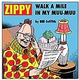 Zippy: Walk A Mile in My Muu-Muu (Zippy the Pinhead)