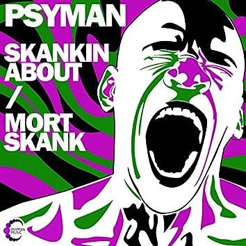 Skankin About / Mortskank