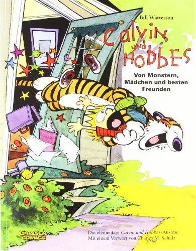 Calvin und Hobbes: Von Monstern, Mädchen und besten Freunden. Sammelband 01 by Bill Watterson (2009) Paperback