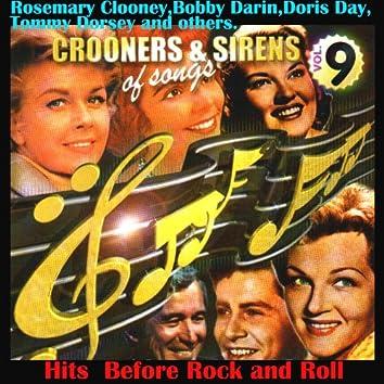 Crooners and Sirens of Songs Vol. 9 Hits Before Rock´n Roll
