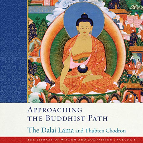 Approaching the Buddhist Path Audiobook By His Holiness the Dalai Lama, Thubten Chodron cover art