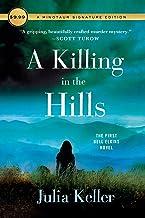 A Killing in the Hills: The First Bell Elkins Novel (Bell Elkins Novels)
