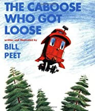 The Caboose Who Got Loose