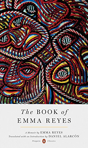 Image of The Book of Emma Reyes: A Memoir (A Penguin Classics Hardcover)