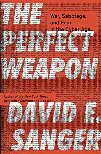[David E. Sanger] The Perfect Weapon: War, Sabotage, and Fear in The Cyber Age - Hardcover