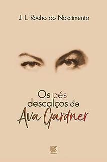 Os Pés Descalços de Ava Gardner