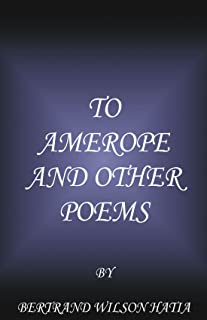 To Amerope and Other Poems