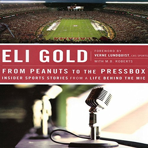 From Peanuts to the Pressbox audiobook cover art